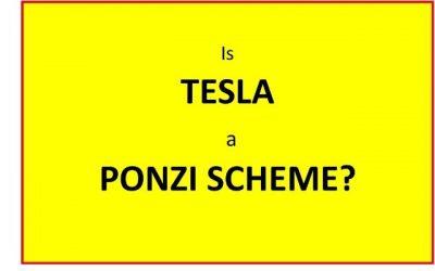 Is TESLA a PONZI SCHEME?