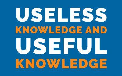Useless Knowledge and Useful Knowledge