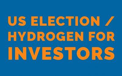 US Election / Hydrogen for Investors