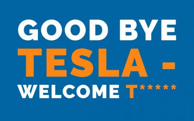 Good Bye Tesla – Welcome T*****